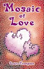 Thompson, L: Mosaic of Love