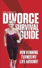 Tina Chantrey's Divorce Survival Guide