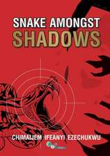 Snake Amongst Shadows