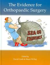 Evidence for Orthopaedic Surgery