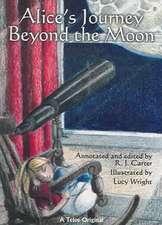 Alice's Journey Beyond the Moon