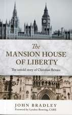 MANSION HOUSE OF LIBERTY