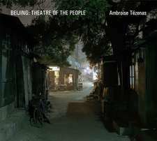 Beijing: Theatre Of People