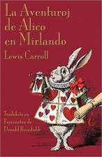 La Aventuroj de Alico En Mirlando:  A Collection of Comic Poems about Famous People in History