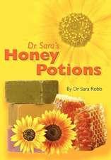 Dr Sara's Honey Potions