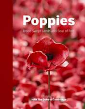 Poppies: Blood Swept Lands and Seas of Red