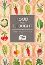 Food for Thought: Keeping Well in Wartime