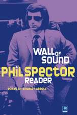 Little Symphonies: A Phil Spector Reader