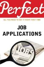 Perfect Job Applications