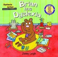 Brian Had Dyslexia