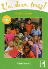 Jones, E: Un, Deux, Trois! - Upper Juniors (Years 5 and 6)