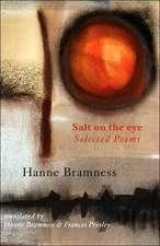 Salt on the Eye. Selected Poems