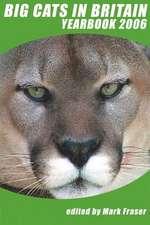 Big Cats in Britain Yearbook 2006