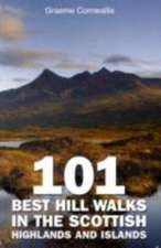 101 Best Hill Walks in the Scottish Highlands and Islands