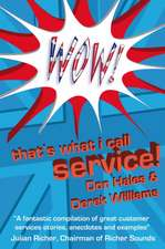 Wow! That's What I Call Service!