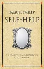 "Samuel Smiles's ""Self-help"""
