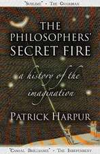 The Philosophers' Secret Fire