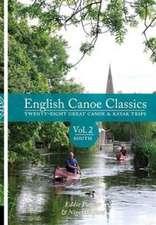 English Canoe Classics Volume 2. South