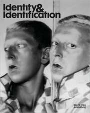 Identity and Identification