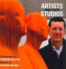 McCabe, E: Artists and Their Studios