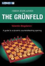 The Grunfeld:  A Guide to a Dynamic Counterattacking Opening
