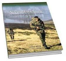 Second to None:  A Portrait of the Light Infantry 1968-2007. Edited by Mark Goldsack