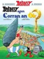 Asterix Agus an Corran OIr (Gaelic)