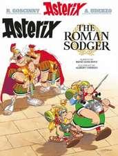 Goscinny, R: Asterix the Roman Sodger (Scots)
