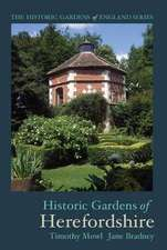 Mowl, T: Historic Gardens of Herefordshire