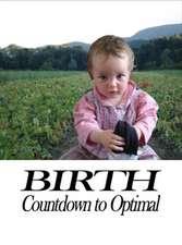 Preparing for a Healthy Birth (American Edition)