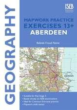 Geography Mapwork Practice Exercises 13+: Aberdeen