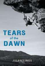 Lines, J: Tears of the Dawn