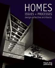 Homes:  Design Collective Architects