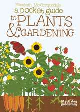 A Pocket Guide to Plants & Gardening:  Once Upon a Time...