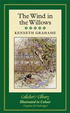 The Wind in the Willows Colour:  Collected Stories and a Selection of His Best Loved Poems