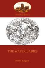 The Water Babies (Aziloth Books):  Humorous Account of a Bore's Pedestrian Life (Aziloth Books)