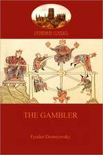 The Gambler (Aziloth Books)