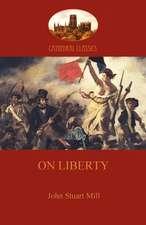 On Liberty (Aziloth Books):  A Satire on Society and Human Gullibiity (Aziloth Books)