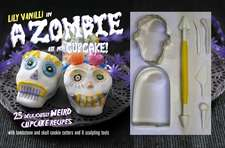 A Zombie Ate My Cupcake! Kit: 25 deliciously weird cupcake recipes