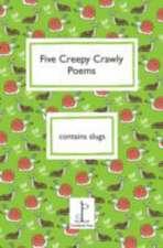 Five Creepy Crawly Poems
