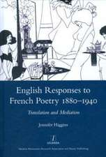 English Responses to French Poetry 1880-1940: Translation and Mediation