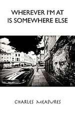Wherever I'm at Is Somwhere Else