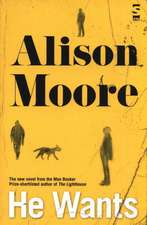 Moore, A: He Wants