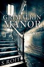 Grimalkin Manor