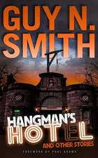 Hangman's Hotel and Other Stories