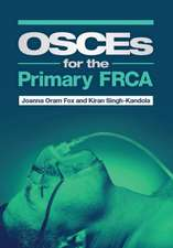 Osces for the Primary FRCA