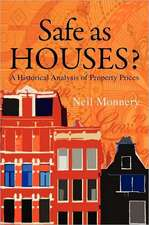 Safe as Houses? a Historical Analysis of Property Prices:  The Concrete Grove Book 2