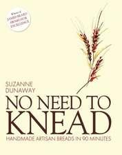 Dunaway, S: No Need to Knead