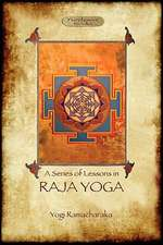 Raja Yoga - A Series of Lessons