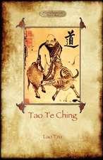 Tao Te Ching (DAO de Jing):  Lao Tzu's Book of the Way (Aziloth Books)